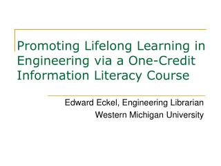 Promoting Lifelong Learning in Engineering via a One-Credit Information Literacy Course