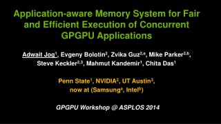Application-aware Memory System for Fair and Efficient Execution of Concurrent GPGPU Applications