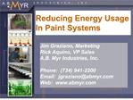 Reducing Energy Usage In Paint Systems
