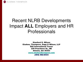 Recent NLRB Developments  Impact  ALL  Employers and HR Professionals