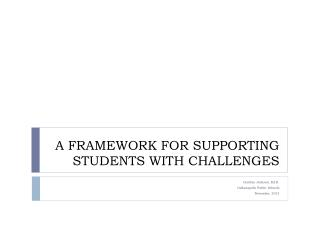 A FRAMEWORK FOR SUPPORTING STUDENTS WITH CHALLENGES