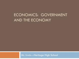 Economics:  Government and the economy