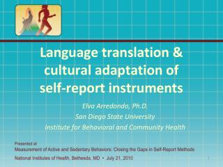Language translation & cultural adaptation of  self-report instruments