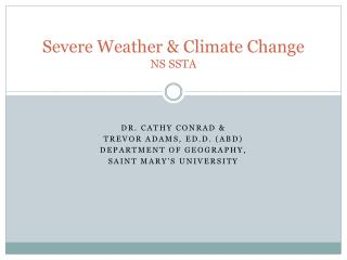 Severe Weather & Climate Change   NS SSTA