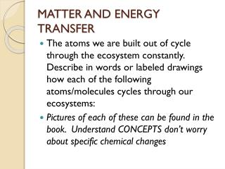 MATTER AND ENERGY TRANSFER