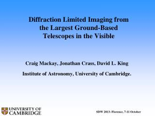 Diffraction Limited Imaging from the Largest Ground-Based Telescopes in the Visible