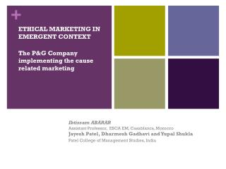 ETHICAL MARKETING IN EMERGENT CONTEXT The P&G Company implementing  the cause related marketing