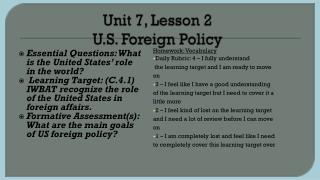 Unit 7, Lesson 2 U.S. Foreign Policy