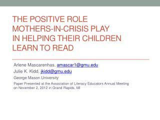 The  Positive Role  Mothers-in-Crisis Play  in  Helping Their Children Learn to  Read