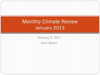Monthly Climate Review January 2013