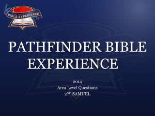 PATHFINDER BIBLE EXPERIENCE