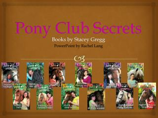 Pony Club Secrets