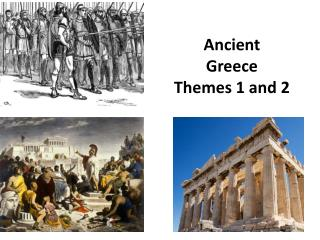 Ancient Greece Themes 1 and 2