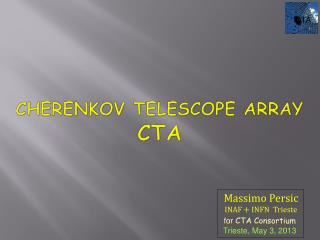 Cherenkov Telescope Array CTA