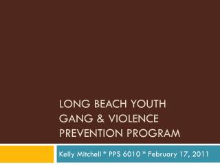 Long Beach youth Gang & Violence prevention program