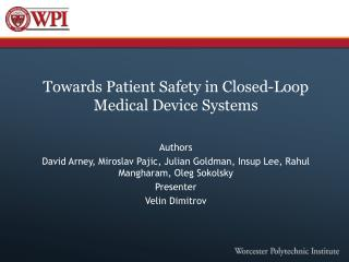 Towards Patient Safety in Closed-Loop Medical Device Systems