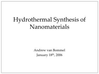 Hydrothermal Synthesis of Nanomaterials