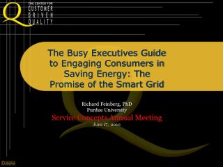 The Busy Executives Guide to Engaging Consumers in Saving Energy: The Promise of the Smart Grid