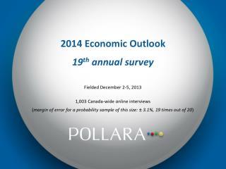 2014 Economic Outlook 19 th annual survey