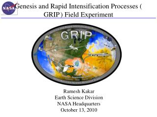 Genesis and Rapid Intensification Processes ( GRIP ) Field Experiment