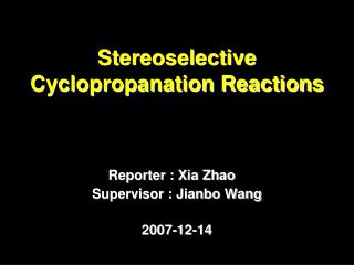 Stereoselective Cyclopropanation Reactions