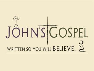 """John Chapter 6: """"Written so that you might believe …"""""""