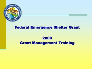 Federal Emergency Shelter Grant 2009  Grant Management Training