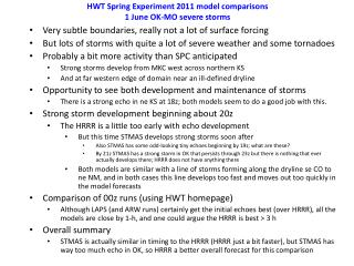HWT Spring Experiment 2011 model comparisons 1 June  OK-MO severe storms
