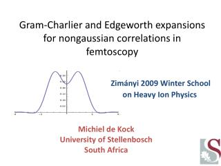 Gram- Charlier  and  Edgeworth  expansions for  nongaussian  correlations in  femtoscopy