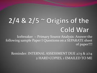 2/4 & 2/5 ~ Origins of the Cold War