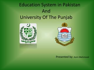 Education System in Pakistan And University Of The Punjab