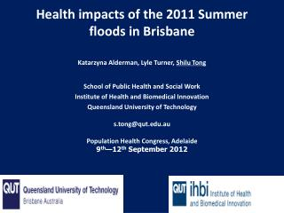 Health impacts of the 2011 Summer floods in Brisbane