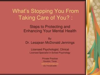 What's Stopping You From Taking Care of You ? :
