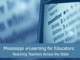 Mississippi  e -Learning for Educators: