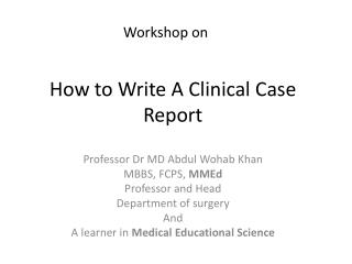 How to Write A Clinical Case Report
