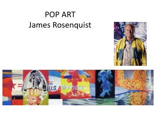 POP ART James Rosenquist