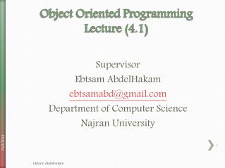 Object Oriented  Programming Lecture ( 4 .1 )