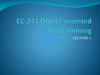 EC-241 Object-oriented Programming