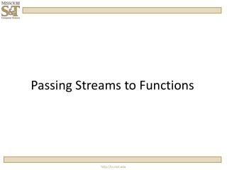 Passing Streams to Functions