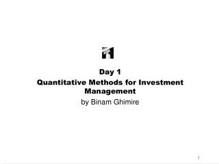 Day 1 Quantitative Methods for Investment Management by Binam Ghimire