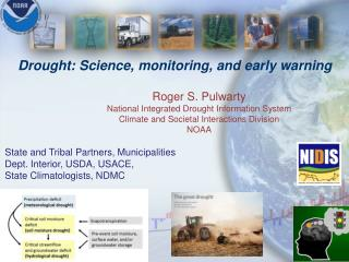 Drought: Science,  monitoring, and  early  warning