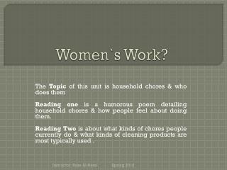 Women`s Work?