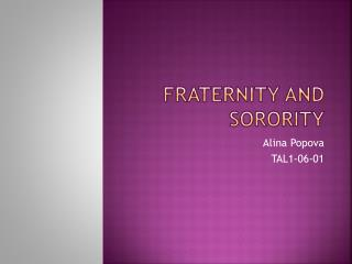 Fraternity and sorority