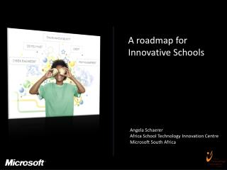 A roadmap for Innovative Schools