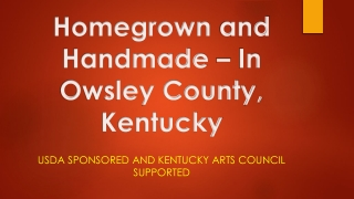 Homegrown and Handmade – In Owsley County, Kentucky