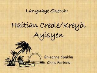 Haitian Creole/Kreyòl Ayisyen