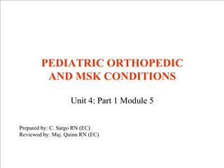 PEDIATRIC ORTHOPEDIC  AND MSK CONDITIONS