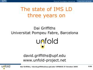 The state of IMS LD  three years on