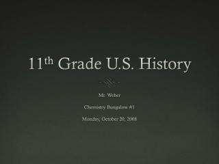 11 th Grade U.S. History