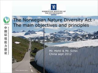 An Introduction to Norway's Nature Diversity Act and its policy instruments